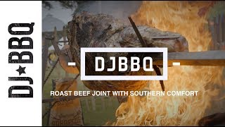 DJBBQ| ROAST BEEF JOINT WITH SOUTHERN COMFORT