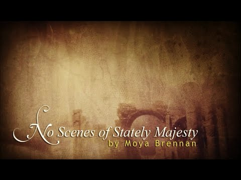 Moya Brennan - No Scenes of Stately Majesty [Lyrics]