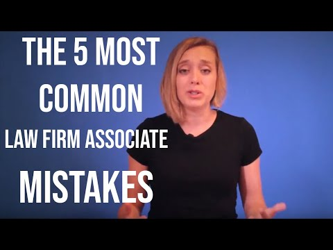 How To Succeed As A Lawyer | The 5 Most Common Law Firm Associate Mistakes!
