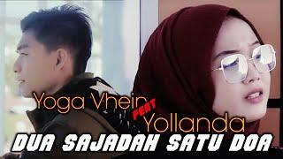 Yollanda & Yoga Vhein - Dua Sajadah Satu Doa (Official Music Video ) | Lagu Pop Melayu Terbaru