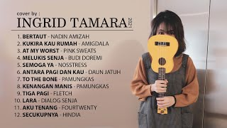 INGRID TAMARA - FULL ALBUM COVER TERBARU 2021 (Tanpa Iklan)