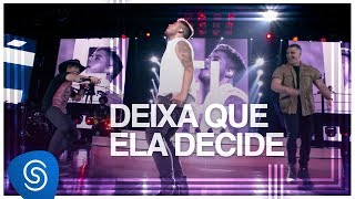 Zé Felipe - Deixa Que Ela Decide part. Pedro Paulo & Alex (DVD Na Mesma Estrada) [Vídeo Oficial]