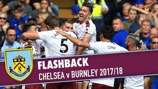 Download Video FLASHBACK | Chelsea v Burnley 2017/18 MP3 3GP MP4