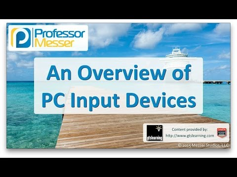 Descargar Video An Overview of PC Input Devices - CompTIA A+ 220-901 - 1.12