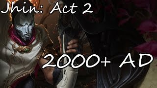 Jhin: Act 2 - 2000+ AD   League of legends