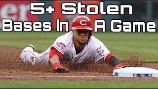 MLB: 5+ Stolen Bases in a Game by One Player