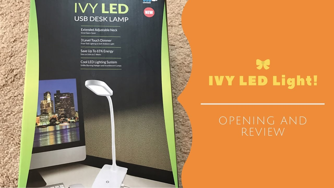 Ivy Led Usb Desk Lamp Opening And Review