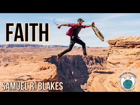 BISHOP SAMUEL R  BLAKES, FAITH PT- 6  / 10- 22-17