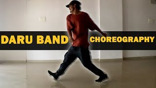 Daru Band Dance Choreography | Hip Hop | Urban | Ronak Sonvane | Hip Hop Mantra