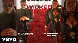 Nvasion, Shaneil Muir - Wicked