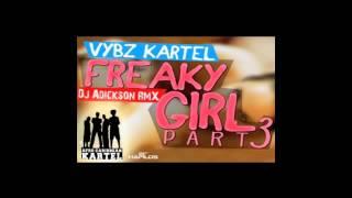 VYBZ KARTEL - FREAKY GYAL PART 3 (ZOUK REMIX) by DJ ADICKSON