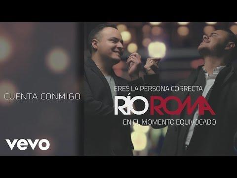 Río Roma - Cuenta Conmigo (Cover Audio)