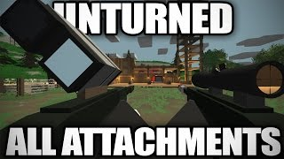 Unturned: Gameplay of Every Attachment (Sights, Tacticals, Barrels)