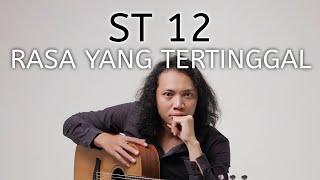 FELIX IRWAN | ST12 - RASA YANG TERTINGGAL