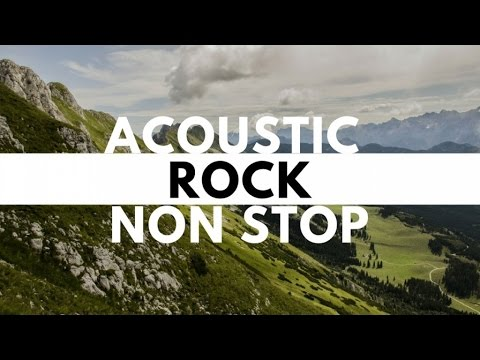 Non-stop Acoustic Rock Hits with Lyrics