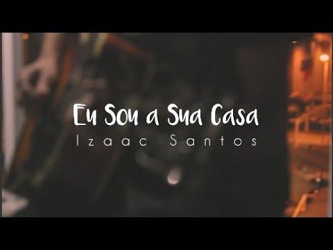 Eu Sou a Sua Casa (LiveSession) // Izaac Santos
