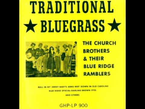 Traditional bluegrass [1968] - The Church Brothers And Their Blue Ridge Ramblers