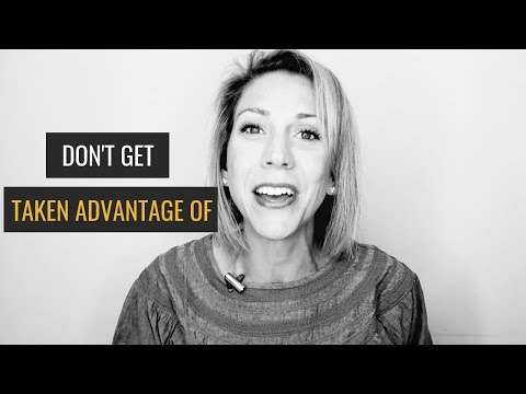 How to Stop People From Taking Advantage of You