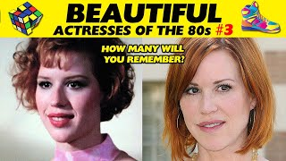 BEAUTIFUL ACTRESSES OF THE 80s ⭐ THEN AND NOW #3 🎬