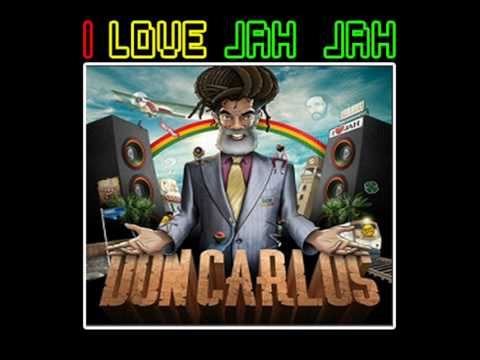Don Carlos - I love Jah Jah