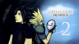 Cry Streams: Crisis Core [Session 2]