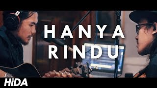 Gambar cover Andmesh - Hanya Rindu (Live Acoustic Cover by Hidacoustic)