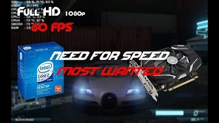 Need For Speed Most Wanted On Core 2 Quad Q8200 and GTX 1050 Ti