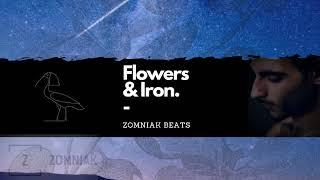 ZOMNIAK - Flowers & Iron (2018) Hip Hop / Grime / Trap Beat Instrumental