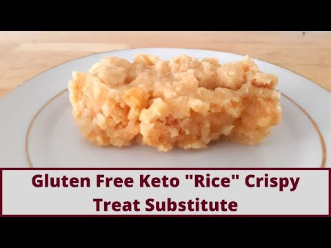 Gluten Free Keto Rice Crispy Treat Substitute Plus Bonus Sweet Treat Recipe