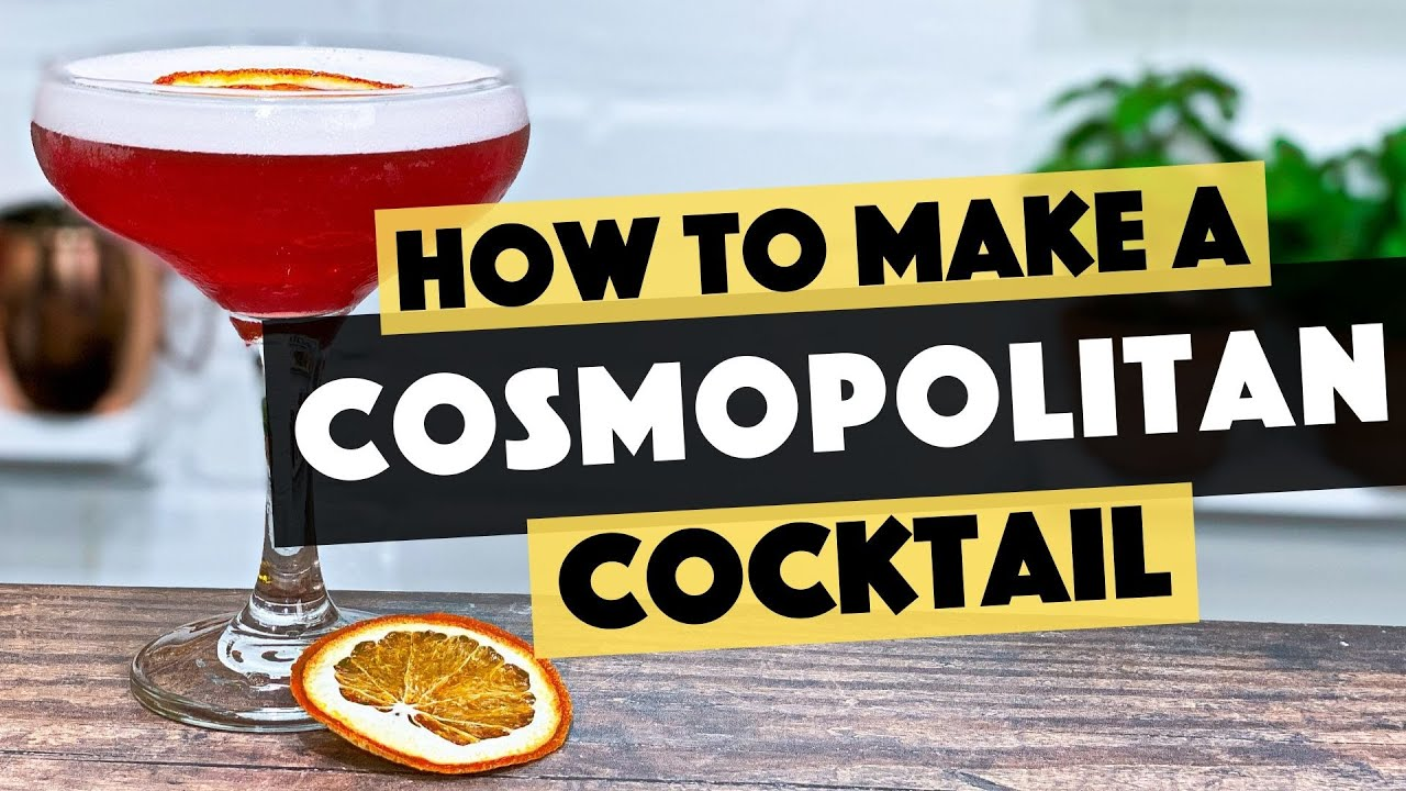 How To Make Cosmopolitan Cocktail Easy Cocktails To Make At Home Bar Steve The Barman Youtube