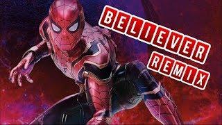 Spider-Man Believer (Kaskade Remix) [Imagine Dragons]
