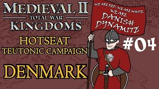 Medieval 2 Kingdoms Teutonic Hotseat Campaign - Denmark - Part 4!