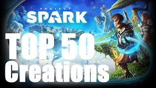 Project Spark Top 50 Creations of All Time (tflynnie)