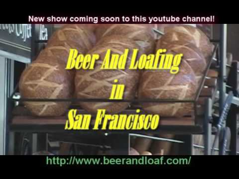 BEER AND LOAFING IN SF - Coming Soon!