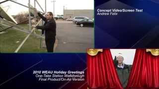 2010 WEAU Holiday Greetings (Concept Video)