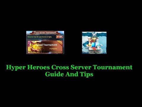 Hyper Heroes Cross Server Tournament Guide & Tips