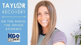 The Opioid Epidemic |  Kristi Taylor, Taylor Recovery