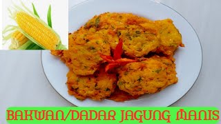 Resep Bakwan Dadar Jagung Manis Youtube