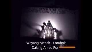 Wayang Menak - Lombok Part 1 of 4