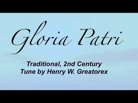 Gloria Patri (Presbyterian Hymnal #623)