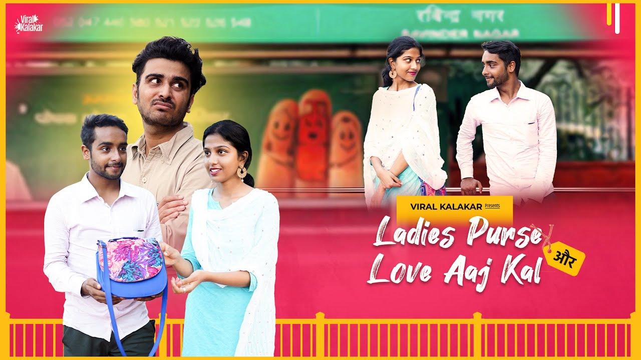 Ladies Purse Aur Love-Aajkal    Heart Touching Video - Viral Kalakar