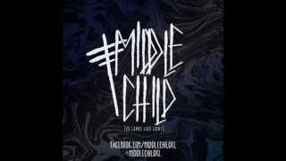 Middle Child - 02. Truth:Vision (ft. Danny from Clear Convictions) [Lyrics]