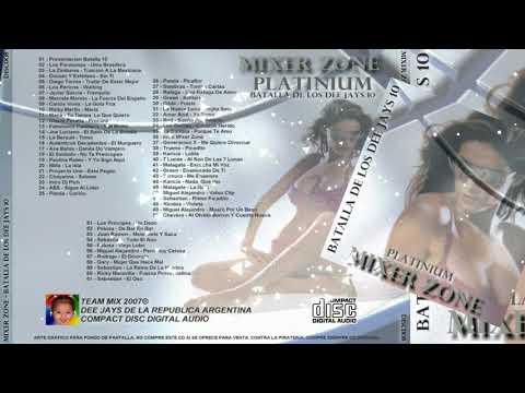 MIXER ZONE - BATALLA DE LOS DJS 10 PLATINIUM (2007)
