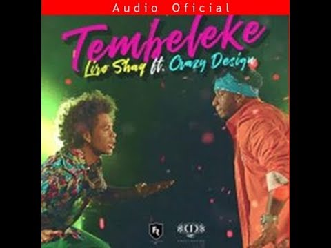 Crazy Design ft Liro Shaq - El Tembeleke [Official Audio]