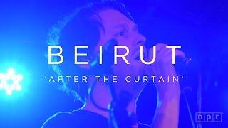 Video Beirut: After The Curtain | NPR MUSIC FRONT ROW download MP3, 3GP, MP4, WEBM, AVI, FLV Juli 2018