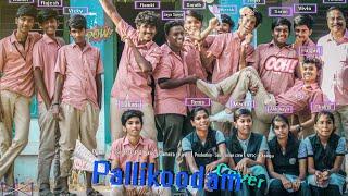 Pallikoodam - The Farewell Song I Natpe Thunai I Cover Version I Sooraj I Ramki I Sanjay I Elango