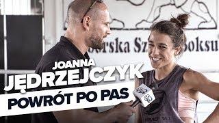 Joanna Jędrzejczyk o przygotowaniach do walki i powrocie na tron UFC