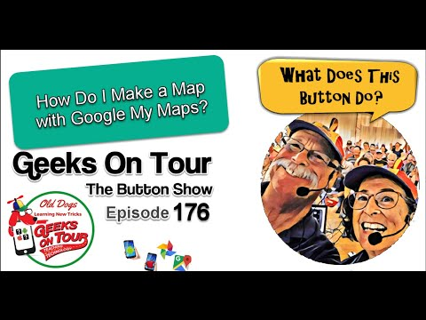 How Do I Make a Map with Google My Maps? Episode 176