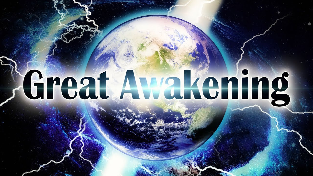 A Great Awakening Is Coming Soon