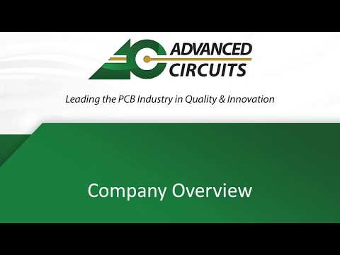 Printed Circuit Board Manufacturer - Advanced Circuits Company Overview